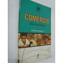 Livro Comércio Internacional - Michel Rainelli