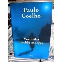 Livro - Veronika Decide Morrer - Paulo Coelho