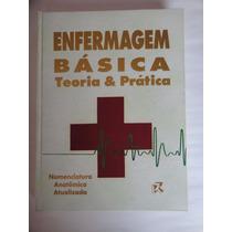 Livro Enfermagem Básica Teoria E Prática 2ª Edição Rideel