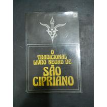 O Tradicional Livro Negro De São Cipriano - Pallas
