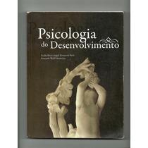 Livro * Psicologia Do Desenvolvimento
