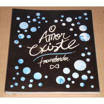 O Amor Existe Transbordar Livro Novo Leandro Neco Anna Sofya