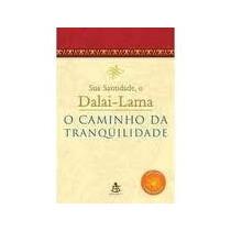 Livro O Caminho Da Tranquilidade Dalai Lama