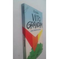 Livro Vito Grandam - Uma História De Vôos - Ziraldo