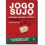 Jogo Sujo: O Mundo Secreto Da Fifa Compra De Votos E Escand