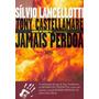 Tony Castellamare Jamais Perdoa - Honra Ou Vendetta - A Con