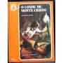 O Conde De Monte Cristo - Alexandre Dumas - Capa Dura 1971