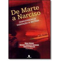 De Marte A Narciso: ( Sobre) Vivências Em Dissertações D