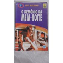 Livro - O Demônio Da Meia Noite - Luiz Galdino
