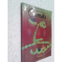 Livro Camões Épica E Lírica - Benjamin Abdala Junior