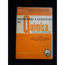 Renato Garcia De Freitas - Problemas E Exercícios De Química