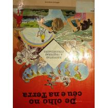 Livro De Olho No Céu E Na Terra - Pierre Avérous R Marie-mar