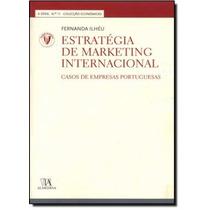 Estratégia De Marketing Internacional: Casos De Empresas P
