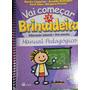 Livro Vai Começar A Brincadeira Manual Pedagógico - Marília
