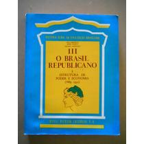 Boris Fausto- O Brasil Republicano Volume 1- Estrutura De P