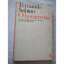 * Livro - Fernando Sabino - O Homem Nu - Literatura Nacional