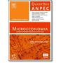 Microeconomia: Questões Comentadas Das Provas De 2006 A 20