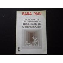 Sara Pain - Diagnóstico E Tratamento Problemas Aprendizagem
