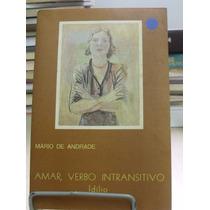 Amar, Verbo Intransitivo - Mário De Andrade
