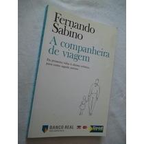 * Livro - Fernando Sabino - A Companheira De Viagem