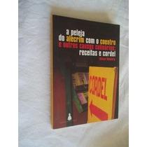 * Livros - Alecrim Com O Coentro - Receitas E Cordel