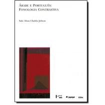 Árabe E Português: Fonologia Contrastiva Com Aplicação