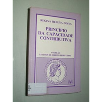 Livro Principio Da Capacidade Contributiva Regina Helena Cos