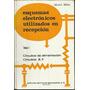 Esquemas Electrónicos Utilizados En Recepción - M. Biblot