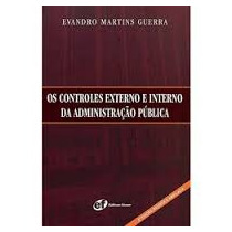 Livro Os Controles Externo E Interno Da Administração Públic