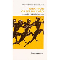 Livro Para Tirar Os Pés Do Chão Nelson Carvalho Marcellino