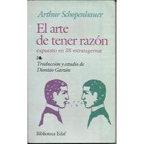 El Arte De Tener Razón - Artur Schopenhauer