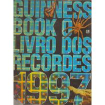Livro Guinness Book - O Livro Dos Recordes - 1997