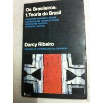 Livro Os Brasileiros Teoria - Darcy Ribeiro