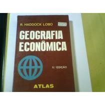 Livro Geografia Econômica Haddock Lobo