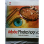 Livro Adobe Photoshop 5.0 - Guia Do 1998 - Sem Cd -f/gratis