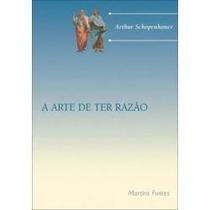Livro A Arte De Ter Razao - Schopenhauer Frete Grátis