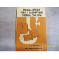 Livro - Manual Básico Para O Laboratório Sucro-alcooleiro