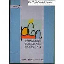 Parâmetros Curriculares Nacionais - Educação Física