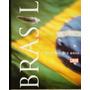 Brasil O Livro Dos 500 Anos