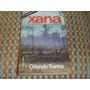 Xana, Orlando Senna