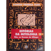 Estórias Da Mitologia 2 - Nós As Deusas Do Olimpo - Domício