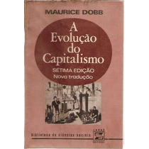 Evolução Capitalismo Dobb Historia Economica Filosofia Moeda