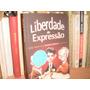 Carlos Heitor Cony- Liberdade De Expressão- Heródoto- Xexeu