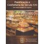 Livro Panificação E Confeitaria No Século Xxi 2013.