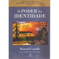 Livro O Poder Da Identidade Volume 2 3ª Edição 2001