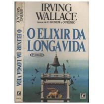 Livro O Elixir Da Longa Vida Irving Wallace
