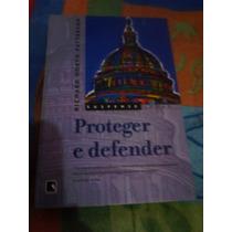 Romance / Direito / Advogados - Livro Proteger E Defender