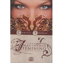 Livro Imaginário Feminino Camille Thomaz