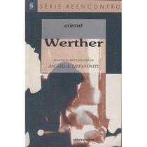 Livro Werther Goethe (reencontro)