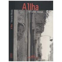 Livro A Ilha Fernando Morais